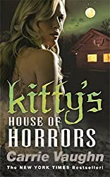 Kitty's House of Horrors (Kitty Norville 7) by Carrie Vaughn (2010-02-11)