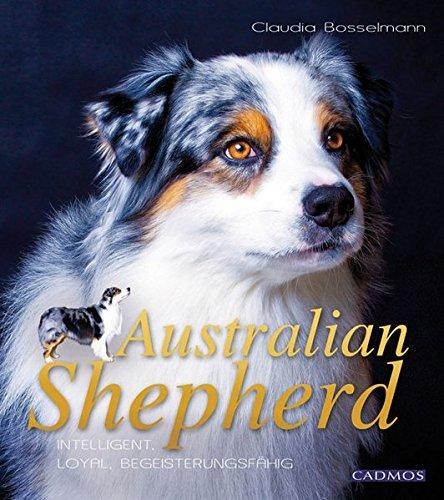 Produktbild bei Amazon - Australian Shepherd: Intelligent, loyal, begeisterungsfähig