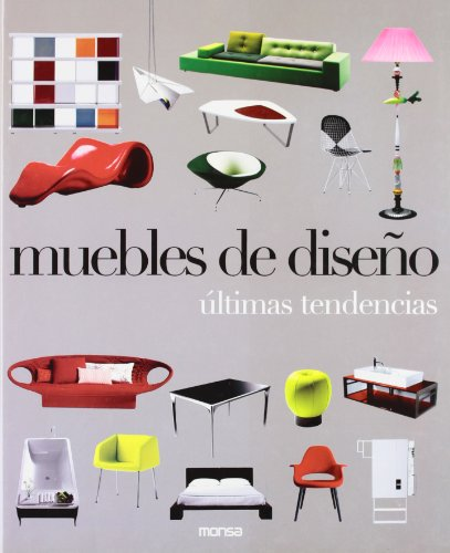 Muebles de diseño. Ultimas tendencias (Industrial Design) por Eva Minguet