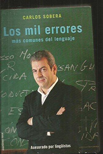 Los mil errores más comunes del lenguaje por Carlos Sobera