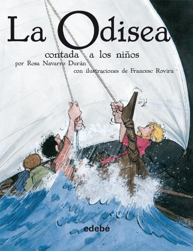 La odisea contada a los ninos/The Odyssey Told to Children
