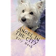 Angel in The City (The Paws Tells even more Tails! Book 2)