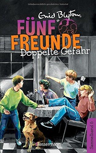 Fünf Freunde - Doppelte Gefahr - DB 06: Sammelband 06:Fünf Freunde als Retter in der Not/Fünf Freunde im alten Turm
