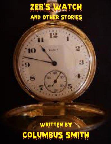 Zeb's Watch (English Edition)