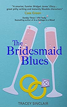 The Bridesmaid Blues (English Edition) von [Sinclair, Tracey]