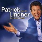 Songtexte von Patrick Lindner - Best Of: Die größten Erfolge