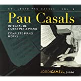 Complete Piano Works Vol. 1 by Pau Casals (2013-08-13)