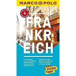 MARCO POLO Reiseführer Frankreich: Reisen mit Insider-Tipps. Inklusive kostenloser Touren-App & Update-Service Autovermietung Frankreich