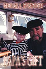 Papa's Gift by George A. McLendon (2014-08-28) Paperback