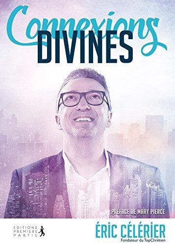 Connexions Divines par Eric Célérier