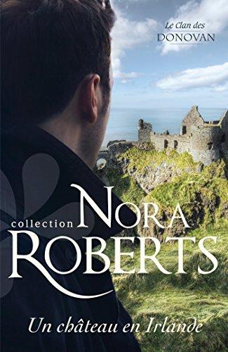 Un château en Irlande (Le Clan des Donovan t. 3)