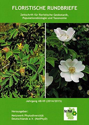 Floristische Rundbriefe Jahrgang 48/49 (2014/2015): Zeitschrift für floristische Geobotanik, Populationsbiologie und Taxonomie