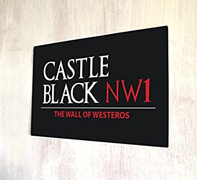 Castle Black, game of thrones london street sign BLACK A4 metal sign plaque wall art