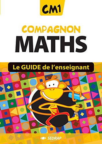 Compagnon Maths CM1 CM1 (Le guide)