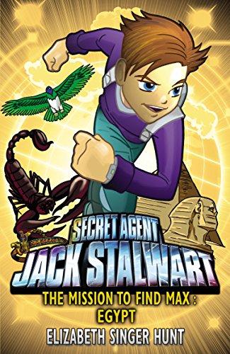 Jack Stalwart: The Mission to find Max: Egypt: Book 14 por Elizabeth Singer Hunt