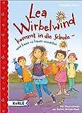 Lea Wirbelwind kommt in die Schule - und kann es kaum erwarten
