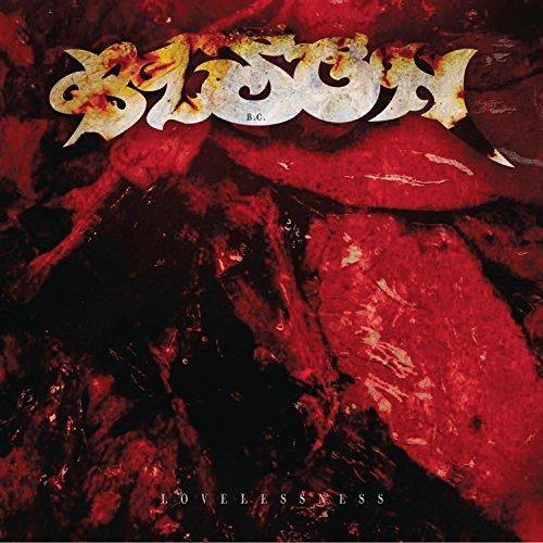 Lovelessness by Bison B.C. (2012-10-23)