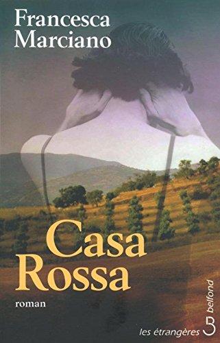 Casa Rossa par Francesca Marciano