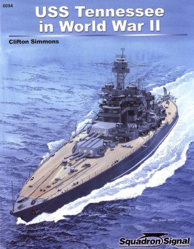 USS Tennessee in WWII (Uss Tennessee)