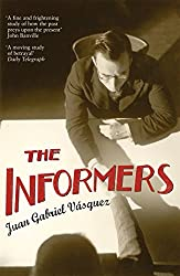 Informers: Translated from the Spanish by Anne McLean