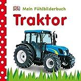 Mein Fühlbilderbuch. Traktor