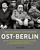 Ost-Berlin. Vorzugsausgabe: Die verschwundene Stadt - Harald Hauswald, Lutz Rathenow