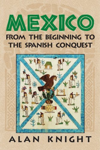 Mexico: Volume 1, From the Beginning to the Spanish Conquest by Alan Knight (2002-09-23)