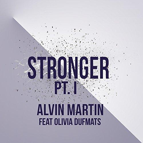 Stronger, Pt. I (feat. Olivia Dufmats)