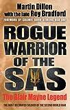 Rogue Warrior of the SAS: The Blair Mayne Legend