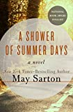 Front cover for the book A Shower of Summer Days by May Sarton