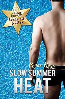 Slow Summer Heat (2018 Advent Calendar - Warmest Wishes) (English Edition)