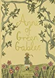 Anne of Green Gables (Wordsworth Collector's Editions)