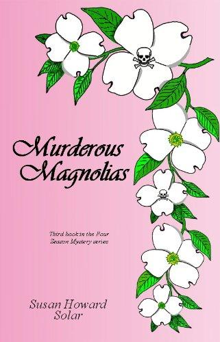 Murderous Magnolias (English Edition) -