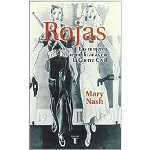 Rojas : las mujeres republicanas en la guerra civil (PENSAMIENTO, Band 709011)