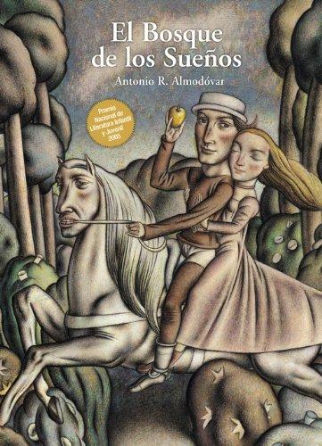 Descargar Libro El Bosque de los Sueños (Literatura Juvenil (A Partir De 12 Años) - Narrativa Juvenil) de Antonio R. Almodóvar