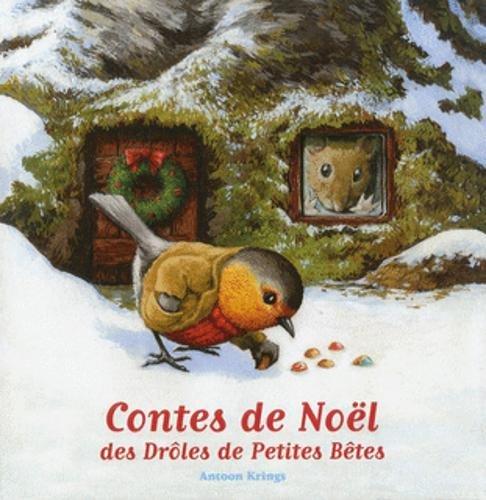 Contes de Noel des droles de petites betes