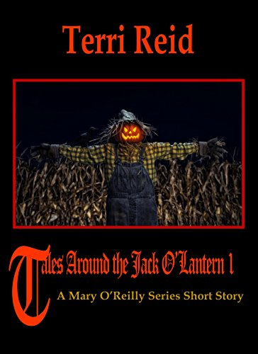 (Tales Around the Jack O'Lantern - A Mary O'Reilly Series Short Story (English Edition))