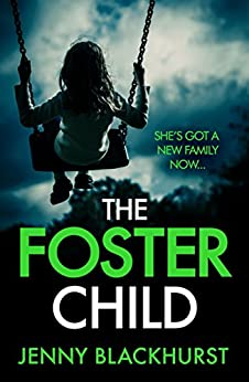 The Foster Child by [Blackhurst, Jenny]