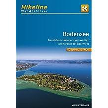 Wanderführer Bodensee: Die schönsten Wanderungen westlich und nördlich des Bodensees (Hikeline /Wanderführer)