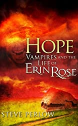 Hope (Vampires and the Life of Erin Rose Book 3)