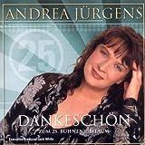 Songtexte von Andrea Jürgens - Dankeschön: Zum 25. Bühnenjubiläum