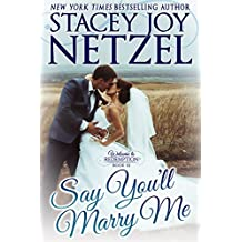 Say You'll Marry Me (Welcome to Redemption Book 10) (English Edition)
