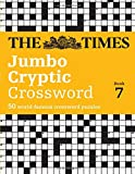 The Times Jumbo Cryptic Crossword Book 7