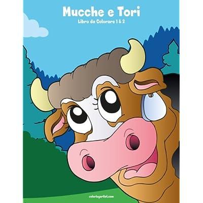 Mucche E Tori Libro Da Colorare