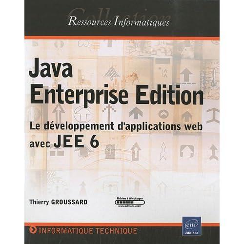 Java Enterprise Edition - Le développement d'applications web avec JEE 6