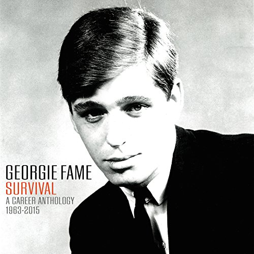 Georgie Fame: Survival A Caree...