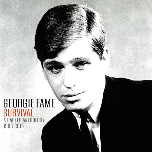 Georgie Fame: Survival A Caree...