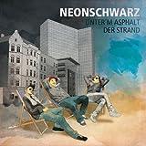 Neonschwarz: Unter'm Asphalt der Strand Ep (Audio CD)