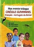mon premier trilingue cr?ole guyanais fran?ais portugais du br?sil