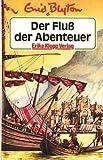 Abenteuer-Serie / Der Fluss der Abenteuer